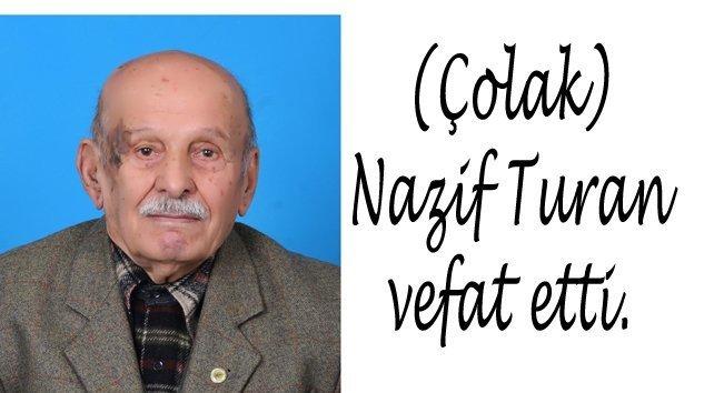 (Çolak)Nazif Turan vefat etti