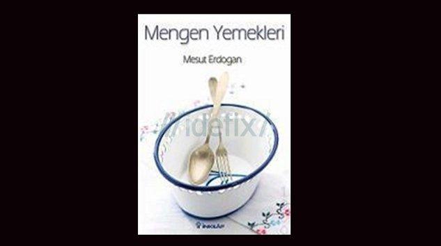 Yöresel Mengen-yemekleri-Mesut-Erdogan