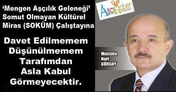 """(Aşçı haber Arşiv )""""Mustafa GÜRSOY"""" Davetli Olmam Gerekliydi"""