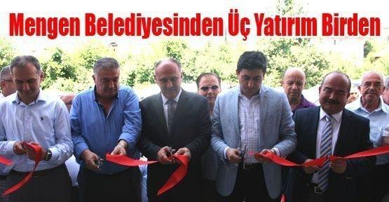 Mengen Belediyesinden Üç Yatırım Birden(Bolu Olay)
