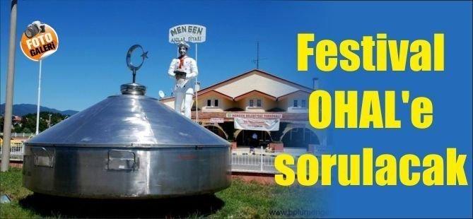 Festival OHAL'e sorulacak(Bolu GÜNDEM)