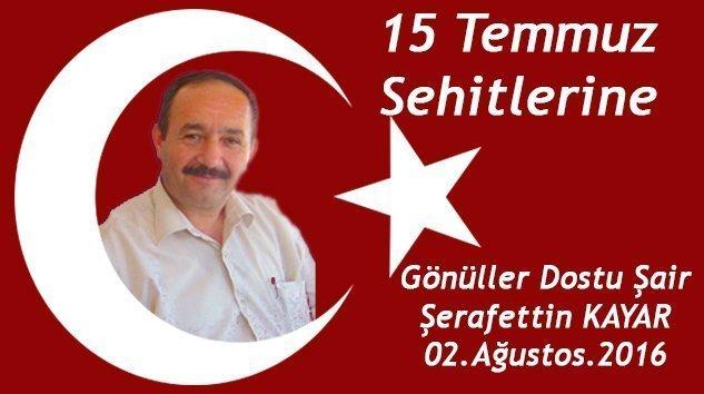 15 TEMMUZ ŞEHİTLERİNE