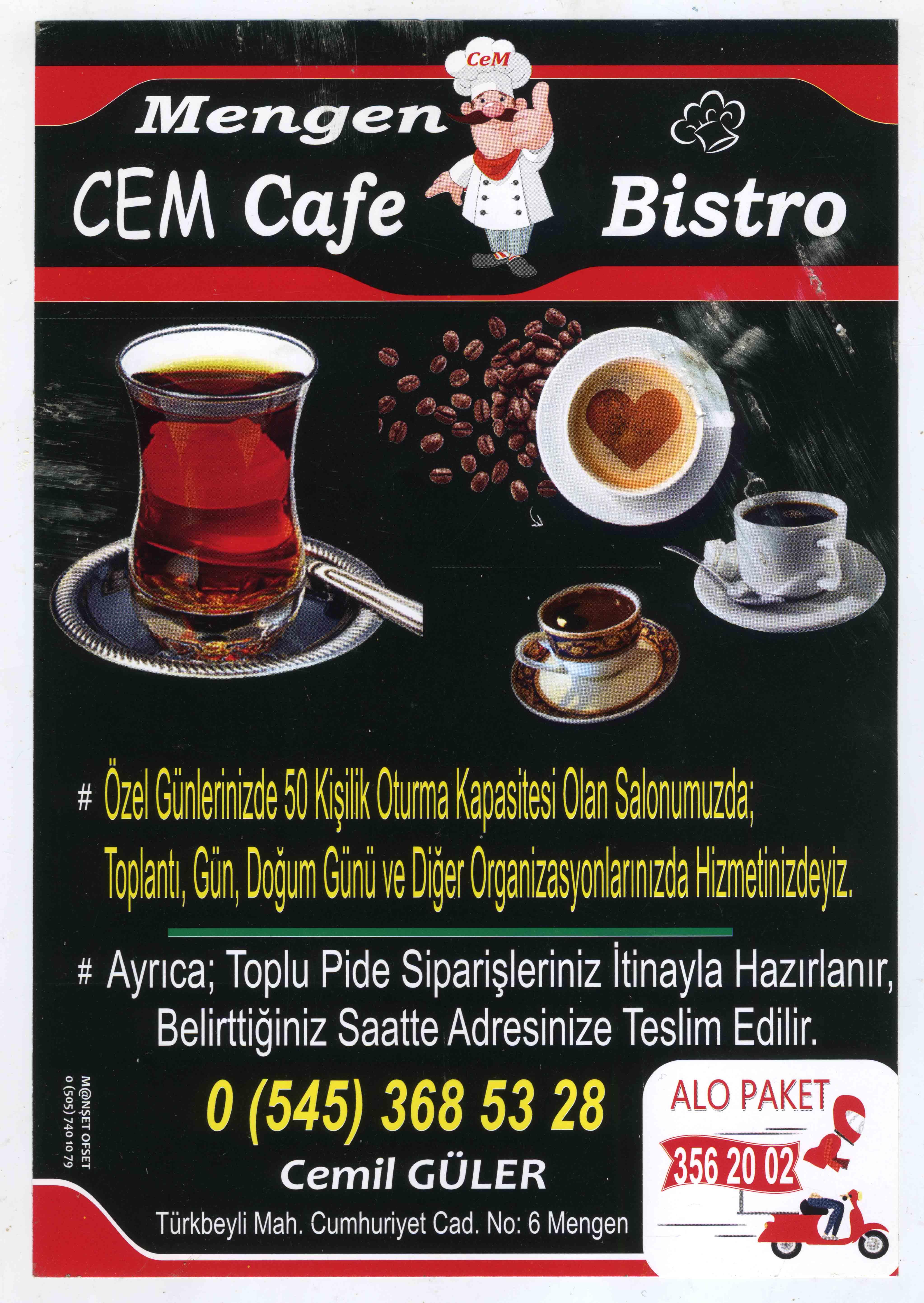 Reklam:Mengen CEM Cafe Bistro'dan hesaplı Tabldot