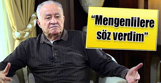 """Ahmet BAYSAL""""Mengenlilere söz verdim"""""""