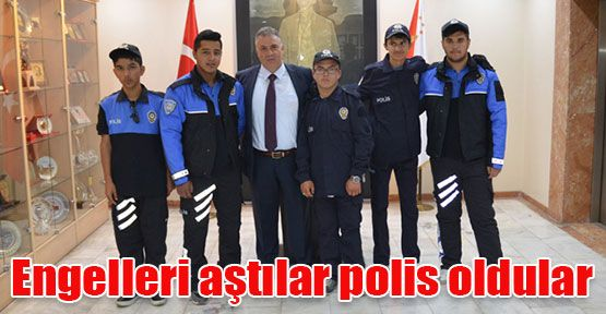 Engelleri Aştılar Polis Oldular
