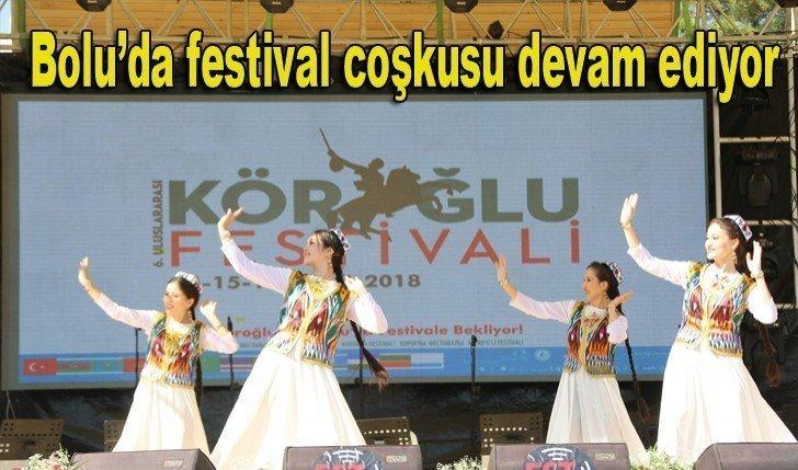 Bolu'ya yakışan festival'in coşkusu devam ediyor