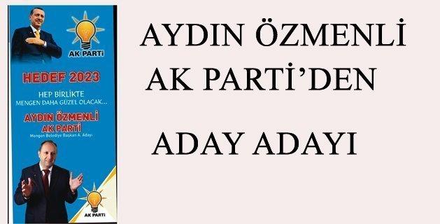 Aydın ÖZMENLİ AK Parti'den Aday Adayı