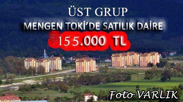 MENGEN TOKİ'DE SATILIK ÜST GRUP DAİRE