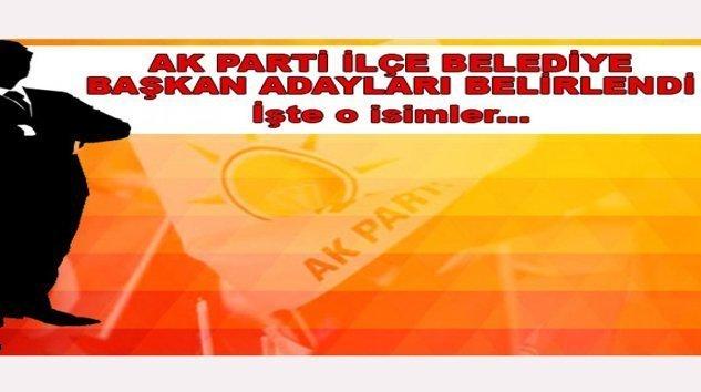 Ak Parti İlçe Belediye Başkan Adayları Belirlendi