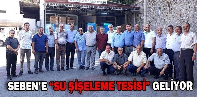 """SEBEN'E """"SU ŞİŞELEME TESİSİ"""" GELİYOR"""