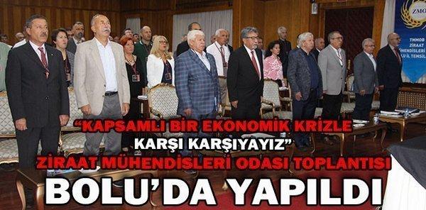 ZİRAAT MÜHENDİSLERİ ODASI TOPLANTISI BOLU'DA YAPILDI