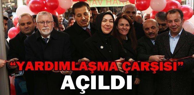 """""""YARDIMLAŞMA ÇARŞISI"""" AÇILDI"""